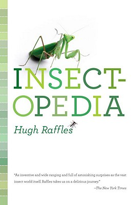 Insectopedia By Raffles, Hugh